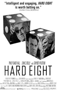 Paul Thomas Anderson's debut Hard Eight