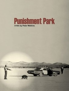 "Peter Watkins' Punishment Park - ""it's striking just how resonant the issues of the film still remain"""
