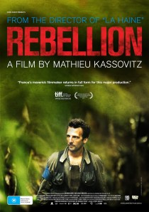"Mathieu Kassovitz's Rebellion - ""brave, prescient film-making of the highest order"""