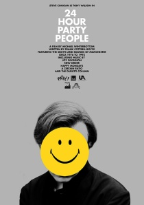 One of the best British movies of this century's first decade, 24 Hour Party People has pills, thrills, bellyaches and plenty more besides