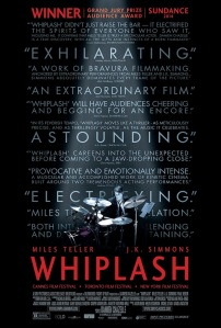 Whiplash is one of the discoveries of the year and should not be missed. Good job? Great job more like
