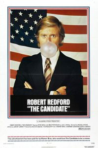The Candidate - as relevant and contemporary now as it was at the time of its release in the dark days of Nixon