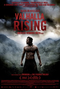 Valhalla Rising - powerfully executed and arguably a distillation of Nicolas Winding Refn's ouevre so far